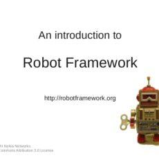 Robot Framework công cụ opensource cho automation test dễ dàng hơn cho các bạn tester mong muốn học 1 tool test nào đó
